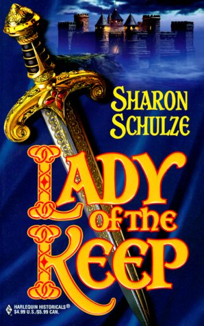 Lady Of The Keep (Harlequin Historical, No 510). - Sharon Schulze
