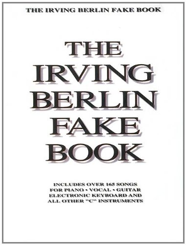 Irving Berlin Fake Book: C Edition (Fake Books) - Irving Berlin