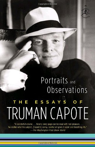 Portraits and Observations: The Essays of Truman Capote (Modern Library Paperbacks) - Truman Capote