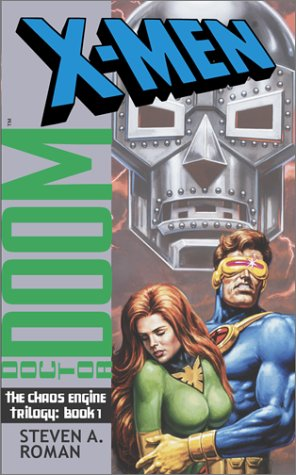 The Chaos Engine: Book 1 (X-Men: Doctor Doom) - Steven A. Roman; Stan Timmons