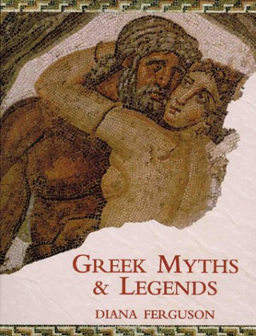 Greek Myths  &  Legends - Diana Ferguson