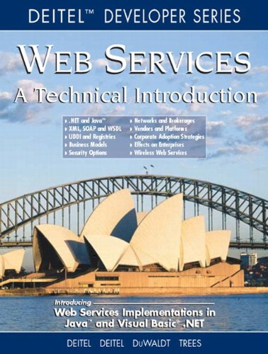 Web Services A Technical Introduction - Harvey M. Deitel; Paul Deitel; B. DuWaldt; L. K. Trees