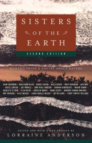 Sisters of the Earth: Women's Prose and Poetry About Nature - Lorraine Anderson