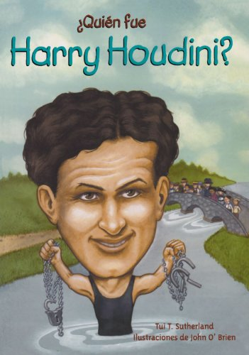 Quien fue Harry Houdini? / Who Was Harry Houdini? (Spanish Edition) - Tui T. Sutherland