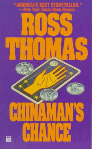 Chinaman's Chance - Ross Thomas
