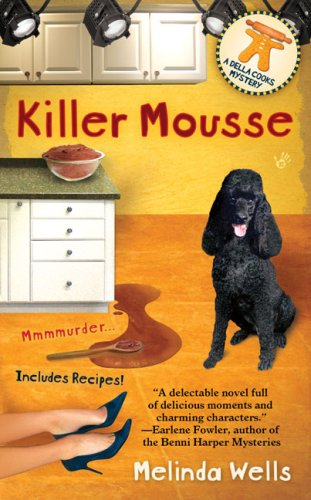 Killer Mousse (Della Cooks Mystery) - Melinda Wells