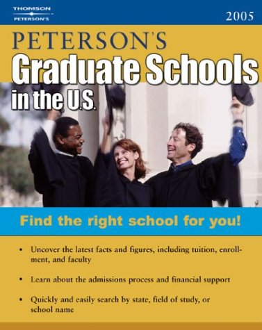 DecisionGuides Grad Sch in US 2005 (Peterson's Graduate Schools in the Us) - Peterson's