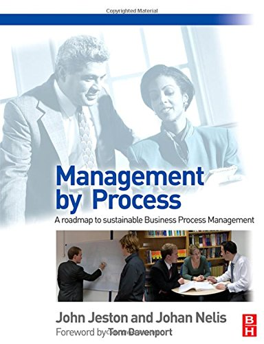 Management by Process - John Jeston; Johan Nelis