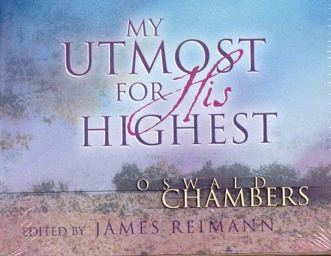 My Utmost for His Highest (spiral flip calendar) - Oswald Chambers