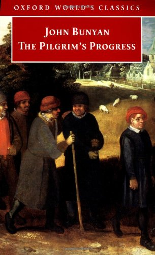 The Pilgrim's Progress (Oxford World's Classics) - John Bunyan
