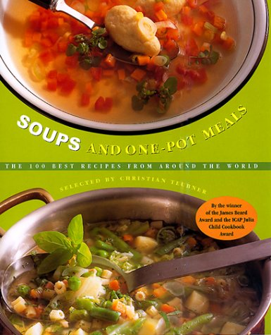 Soups and One-Pot Meals - Christian Teubner