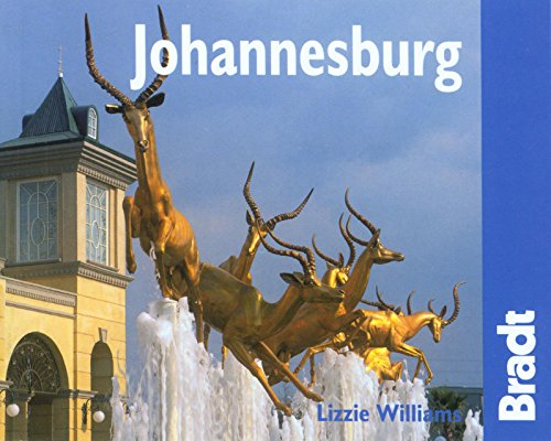 Johannesburg: The Bradt City Guide (Bradt Mini Guide) - Lizzie Williams