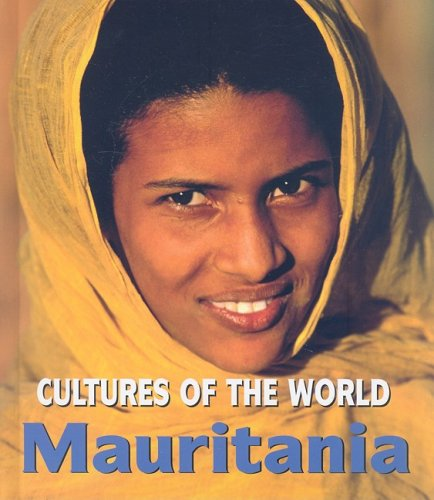 Mauritania (Cultures of the World) - Ettagale Blauer; Jason Laure