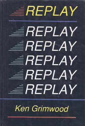 Replay (Thorndike Press Large Print Basic Series) - Ken Grimwood