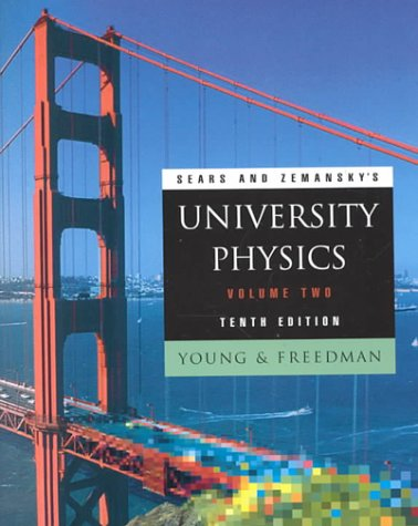 University Physics, Volume 2 (10th Edition) - Hugh D. Young