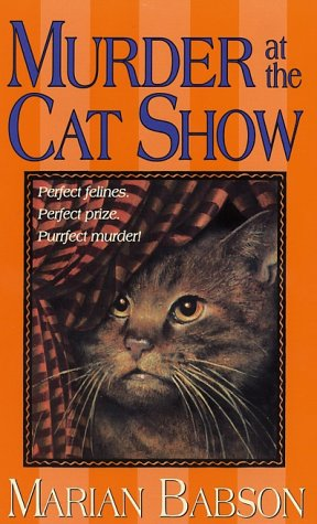 Murder at the Cat Show (Perkins  &  Tate Mysteries) - Marian Babson