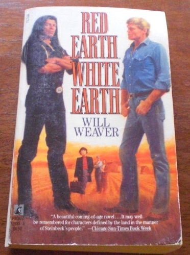 Red Earth, White Earth - Will Weaver