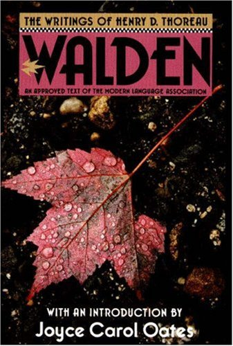 Walden (The Writings of Henry D. Thoreau) - Henry D. Thoreau