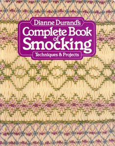 Complete Book of Smocking - Dianne Durand