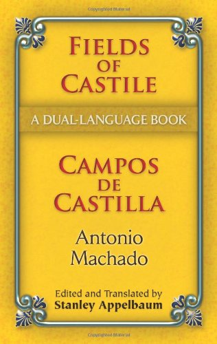 Fields of Castile/Campos de Castilla: A Dual-Language Book (Dover Dual Language Spanish) - Antonio Machado