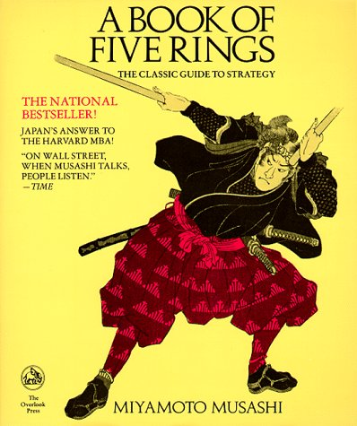 A Book of Five Rings - Musashi Miyomoto