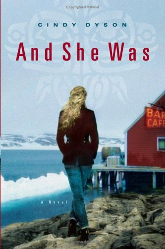 And She Was: A Novel - Cindy Dyson