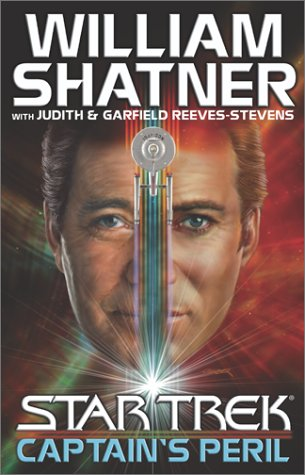 Captain's Peril (Star Trek (Unnumbered Hardcover)) - William Shatner; Judith Reeves-Stevens