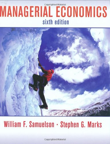 Managerial Economics - William F. Samuelson, Stephen G. Marks