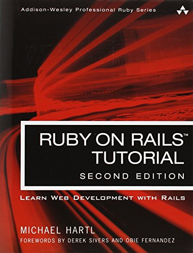 Ruby on Rails Tutorial: Learn Web Development with Rails (2nd Edition) (Addison-Wesley Professional Ruby) - Michael Hartl