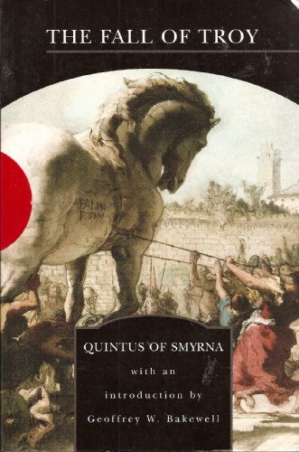 The Fall of Troy (Barnes and Noble Library of Essential Readings) - Quintus of Smyrna