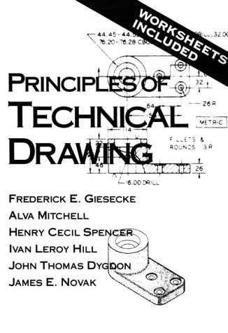 Principles of Technical Drawing - Frederick E. Giesecke