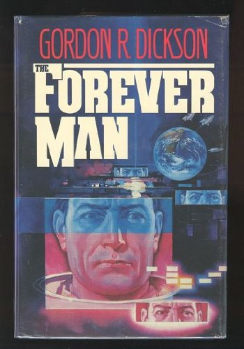 The Forever Man - Gordon R. Dickson