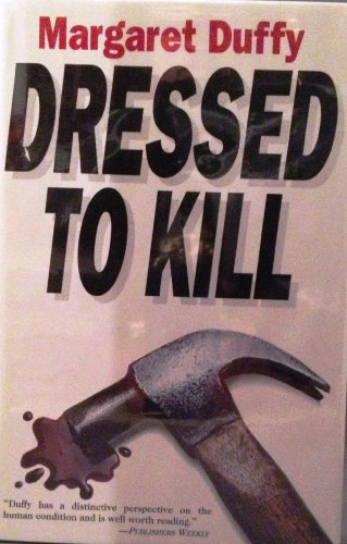 Dressed to Kill - Margaret Duffy
