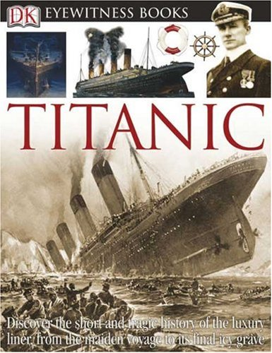 Titanic (DK Eyewitness Books) - Simon Adams