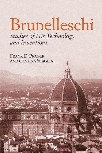 Brunelleschi: Studies of His Technology and Inventions (Dover Architecture) - Frank D. Prager; Gustina Scaglia