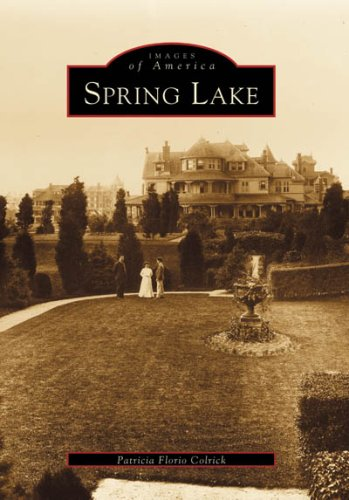 Spring Lake (NJ) (Images of America) - Patricia Florio Colrick