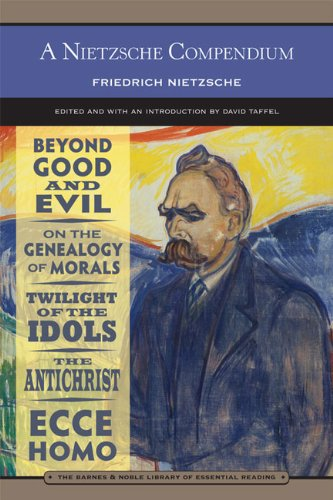 A Nietzsche Compendium (Barnes  &  Noble Library of Essential Reading): Beyond Good and Evil, On the Genealogy of Morals, Twilight of the Id - Friedrich Nietzsche
