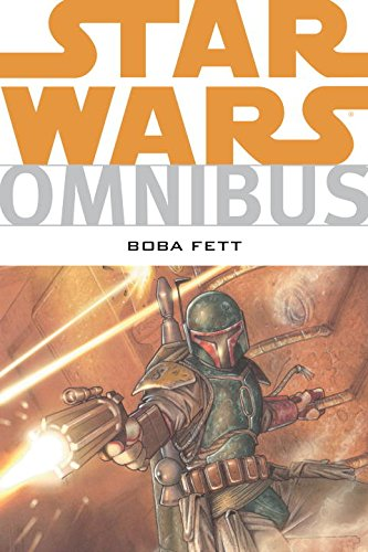 Star Wars Omnibus: Boba Fett - Thomas Andrews; Mike Kennedy; Ron Marz; Others