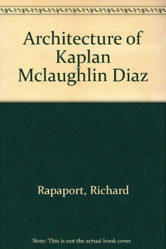 Kaplan McLaughlin Diaz  Placemaking: Innovation and Individuality - Richard Rapaport
