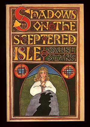 Shadows on the Sceptered Isle - Joanne Stang