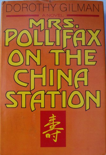 Mrs. Pollifax on the China Station - Dorothy Gilman