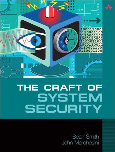 The Craft of System Security - Sean Smith; John Marchesini