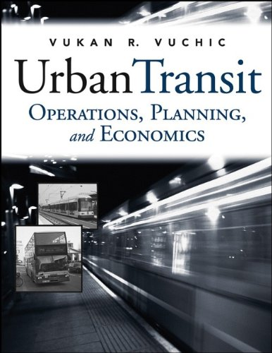 Urban Transit : Operations, Planning and Economics - Vukan R. Vuchic