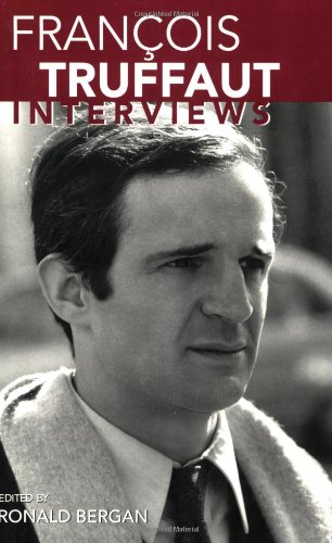 Francois Truffaut: Interviews (Conversations With Filmmakers) - Ronald Bergan