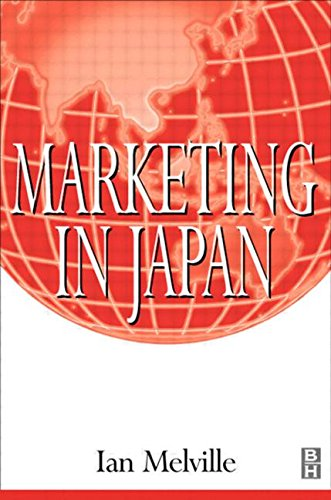 Marketing in Japan (CIM Professional) - Ian Melville