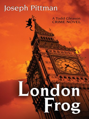 London Frog (Five Star Mystery Series) (Five Star First Edition Mystery) - Joseph Pittman