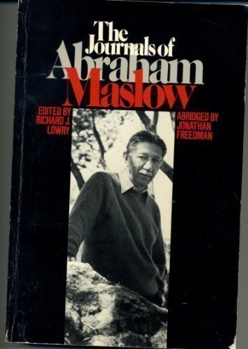 The Journals of Abraham Maslow - Richard Lowry