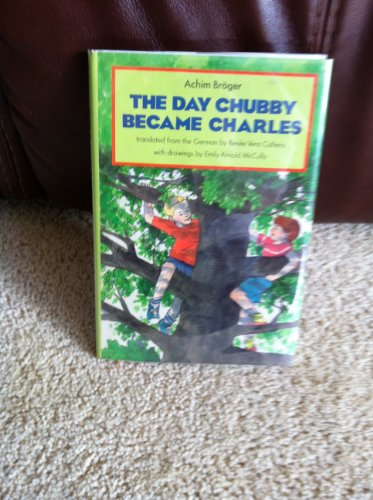 The day Chubby became Charles - Achim Broger