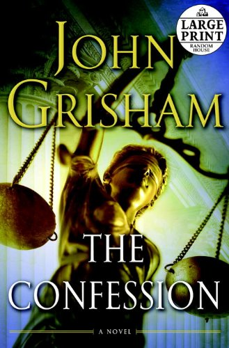 The Confession: A Novel (Random House Large Print) - John Grisham