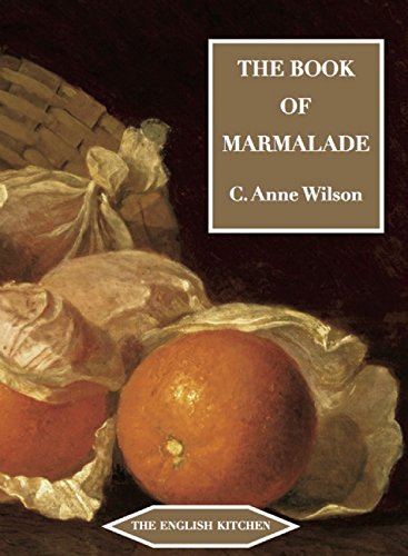 The Book of Marmalade (The English Kitchen) - Anne Wilson